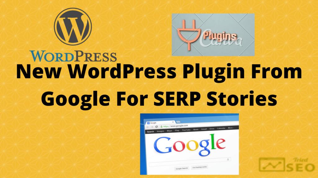 WordPress plugin For SERP Story